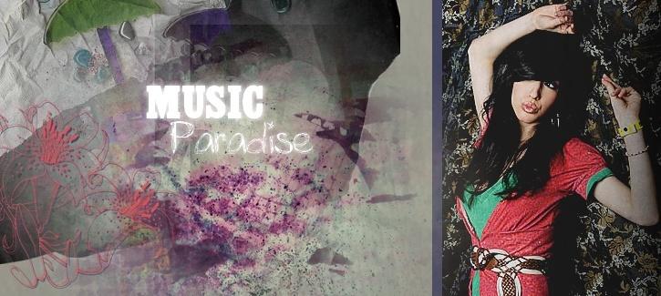{ MUSIC. PARADISE__# }